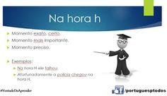 Português para todos: Na hora H