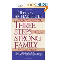 Three Steps to a Strong Family: Linda Eyre, Richard Eyre: 9780684802886: Books - Amazon.ca