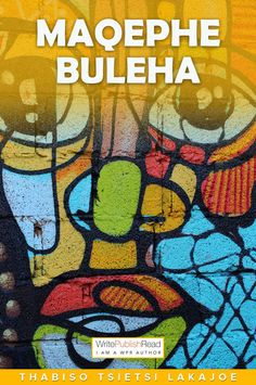 "Read ""Maqephe buleha"" by Thabiso Tsietsi Lakajoe available from Rakuten Kobo. The South African literature spaces of today are filled with English and Afrikaans literature that spans to different ge. African Literature, Spiderman, Comic Books, Author, Superhero, Reading, Fictional Characters, Spider Man, Comic Strips"