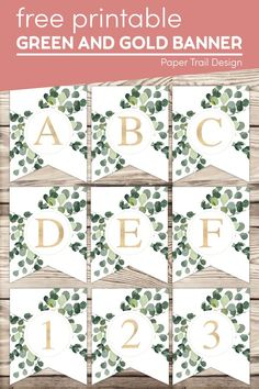 Create your own custom banner sign with these eucalyptus banner letters. Gold letters with green floral embellishments. Free Printable Banner Letters, Printable Crafts, Party Printables, Free Printables, Gold Banner, Gold Letters, Create Your Own Calendar, Party Themes, Party Ideas