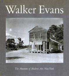 Walker Evans: Photographer-Walker Evans; Introduction-John Szarkowski