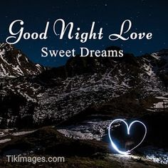 100+ romantic good night images FREE DOWNLOAD for whatsapp Romantic Good Night Image, Romantic Images, Good Night Prayer, Good Night Quotes, Funny Good Night Images, Distance Love Quotes, Good Night Greetings, Sweet Night, Winter Painting