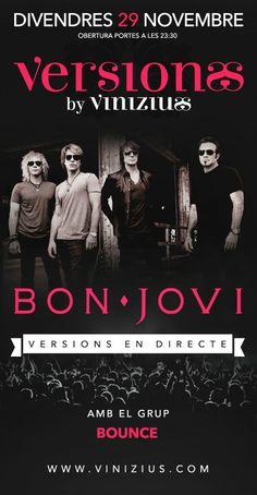 Tanquem el mes de #novembre amb un #tribut al #rock!! Aquest #divendres #Bounce  versionarà #BonJovi a #Vinizius #Mataro!!