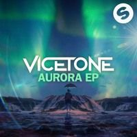 Vicetone - Aurora EP by Vicetone on SoundCloud