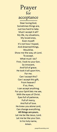A prayer you can pray to help you accept difficult situations or persons.