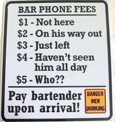 Bar Phone Fees Funny Tin Drinking Sign Retro Man Cave Home Wall Decor Gift 13"