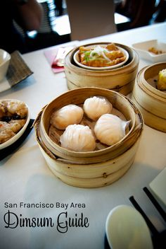 San Francisco Bay Area Dimsum Guide. Where to eat dimsum in San  Francisco. San Francisco things to do. San Francisco things to eat. San  Francisco restaurants.