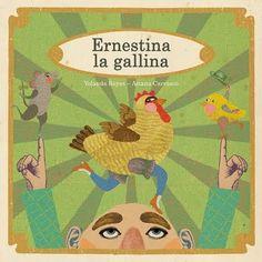 """""""Ernestina la gallina ha puesto un huevo en la cocina. Del huevo salió un pollo y de un agujero salió un ratón"""". Entra en los versos de este libro y te encontrarás con una gran diversión."""