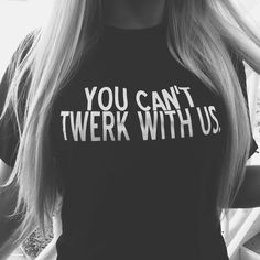 Haha you can't twerk with us. #fashion