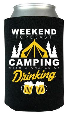 Camping Weekend Forecast - Can Cooler