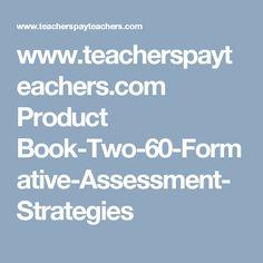 www.teacherspayteachers.com Product Book-Two-60-Formative-Assessment-Strategies