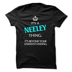 It's A NEELEY Thing It's Beyond Your Understanding T-Shirts, Hoodies. CHECK…