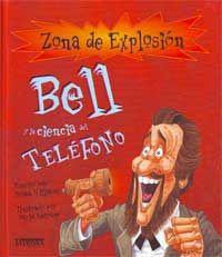 Bell y la ciencia del teléfono