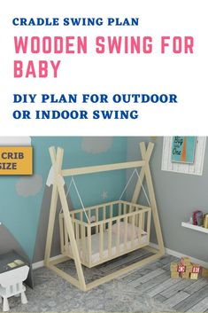 Cradle Swing Plan, Wooden Swing for Baby, DIY Plan for outdoor or indoor swing, Easy and Affordable DIY Toddler cradle for Kids Bedroom Kids Bedroom Furniture, Baby Furniture, Toddler Furniture, Furniture Plans, Baby Crib Diy, Baby Cribs, Baby Cradle Wooden, Co Sleeper Crib, Baby Diy Projects
