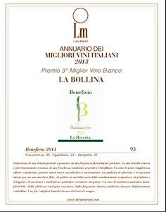 Beneficio 2011, terzo miglior vino bianco italiano nell' Annuario dei Migliori vini edito da Luca Maroni