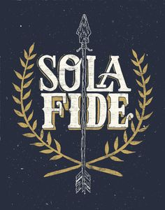 Visual Artist Collective — The work of Dallas based graphic designer Fred. Sola Fide, Christus Tattoo, Faith Symbol, Reformation Day, Scripture Tattoos, 5 Solas, Sola Scriptura, Reformed Theology, Church Design