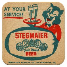 Stegmaier Brewing Co. Upcycled Vintage, Vintage Ads, Coopers Home Brew, Beer Packaging, Design Packaging, Cool Coasters, Drink Coasters, Beer Can Collection, Sous Bock