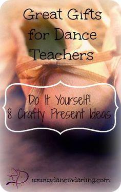 Great Gifts for Dance Teachers – DIY Crafts – Dancin Darling  #dance #teacher #gift