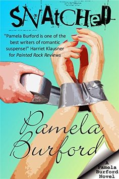 Right now Snatched by Pamela Burford is free!