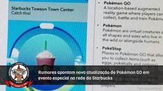 É a possível chegada de 100 novos pokémons ao jogo.  #PokemonGO #Starbucks