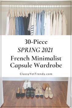 Capsule Wardrobe Women, French Capsule Wardrobe, Mom Wardrobe, Fashion Capsule, Wardrobe Basics, Wardrobe Rack, Parisian Wardrobe, Classy Yet Trendy, Fashion 101