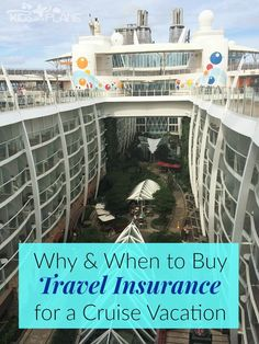 When & Why to Buy Travel Insurance for a Cruise Vacation - Here are some helpful tips for cruisers! | #KidsOnAPlane #CruisingTips #TravelTips #TravelInsurance #TipsForCruising
