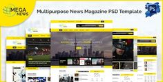 Mega News - Multipurpose News Magazine PSD Template by AliShafique Creative Layouts ¨C 3 Homepage (News , Sports News & Video Magazine) Mega news is a modern and unique PSD template designed for new
