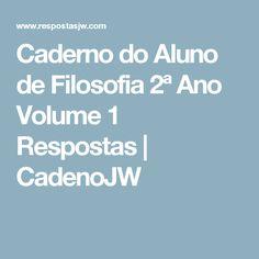 Caderno do Aluno de Filosofia 2ª Ano Volume 1 Respostas   CadenoJW