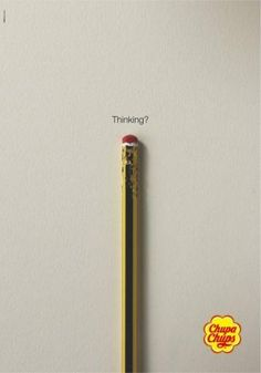I like the idea for this advert. Its basically saying instead of chewing a pencil when thinking, chew a Chupa Chups lollipop. Clever