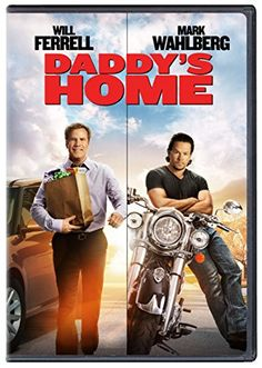 Daddy's Home ~3/22/2016