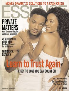 Black Love on ESSENCE Covers Through the Years; Will Smith and Jada Pinkett Smith Will Smith and his lovely wife, actress Jada Pinkett-Smith, first graced the cover of ESSENCE together in February 2005. Their love and commitment to each other just radiated from this photo.