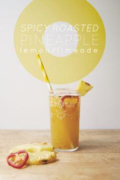 spicy roasted pineapple lemon/limeade
