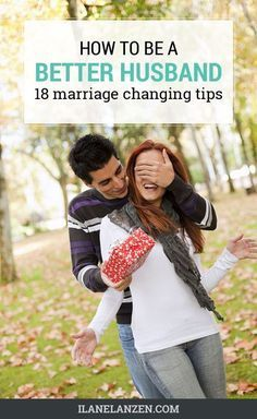 What do women really want their husbands to know? Its not as complicated as it seems! | http://www.ilanelanzen.com/loveandrelationships/how-to-be-a-better-husband-10-marriage-changing-tips/