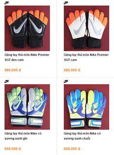 """99% thủ môn chuyên nghiệp sử dụng găng tay thủ môn xịn của 2 """"ông lớn"""" trong ngành quần áo và phụ kiện thể thao là Nike và Adidas, bất chấp sự thật là cái giá cho mỗi sản phẩm này đều cao ngất ngưởng."""