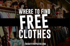 Where to Find Free Clothes + Thrift Haul Video! - The Outfit Repeater