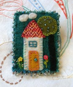 Home Sweet Home Brooch wool, beads and embroidery. by elaine
