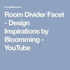 Room Divider Facet - Design Inspirations by Bloomming - YouTube