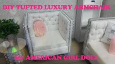 DIY TUFTED LUXURY ARMCHAIR for AMERICAN GIRL DOLL