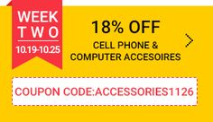 week two, 18% off ,Cell phone & computer accesoires