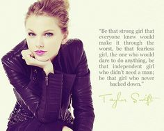 taylor swift. one of my favorite quotes to live by