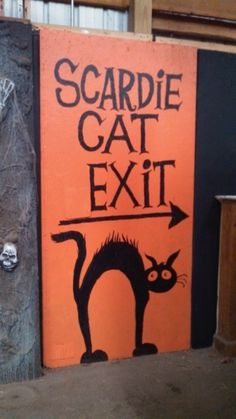 scaredy cat exit cute if spelled correctly would be perfect near the grooms room at a fall fest best halloween