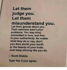 Quotes 'nd Notes — Let them judge you. Let them misunderstand you. Quotable Quotes, Wisdom Quotes, True Quotes, Great Quotes, Words Quotes, Quotes To Live By, Motivational Quotes, Inspirational Quotes, Sayings