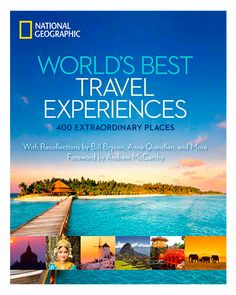 "Coffee Table Books: National Geographic ""World's Best Travel Experiences"""