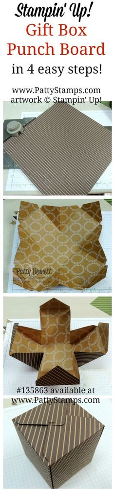 4 easy steps to making a box with the Gift Box Punch Board from Stampin UP! by Patty Bennett