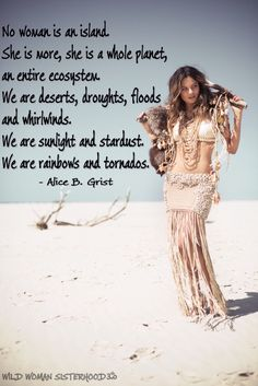 No woman is an island. Tornados, Sacred Feminine, Divine Feminine, Wise Women, Strong Women, Girl Truths, Happy Hippie, Quotes About Motherhood, World Peace