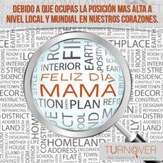 Feliz Día Mamá... www.turnoverweb.com
