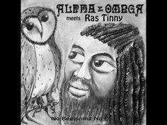 (3) Alpha & Omega - No Beginning No End (Alpha & Omega Meets Ras Tinny) (Alpha & Omega Meets Ras Tin... - YouTube