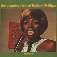 Esther Phillips : I Can't Help It (If I'm Still In Love With You)