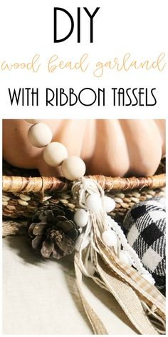 Create a super easy diy wood bead garland with ribbon tassels using just wooden beads, twine and your favorite ribbons that match your decor! Ribbon Garland, Wood Bead Garland, Diy Garland, Beaded Garland, Diy Ribbon, Garlands, How To Make Garland, Garland Ideas, Ribbon Crafts