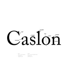 Cut by William Caslon in 1725 was the year the Treaty of Vienna was signed and the New York Gazette began weekly publication. Type Anatomy, Text Types, Serif Typeface, Book Design Layout, Design Design, Type Posters, Brochure Layout, Popular Quotes, Typographic Design